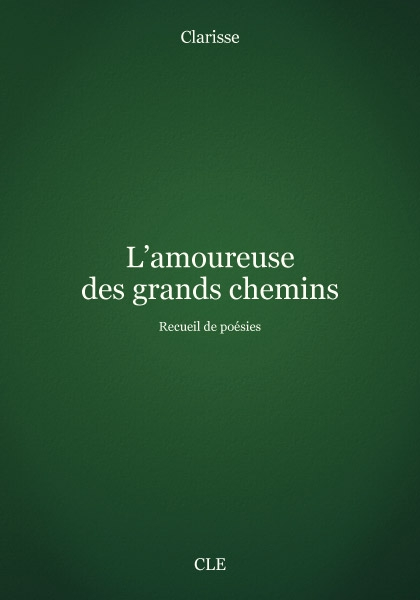 Cover of book L'amoureuse des grands chemins