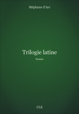 Cover of book Latin trilogy